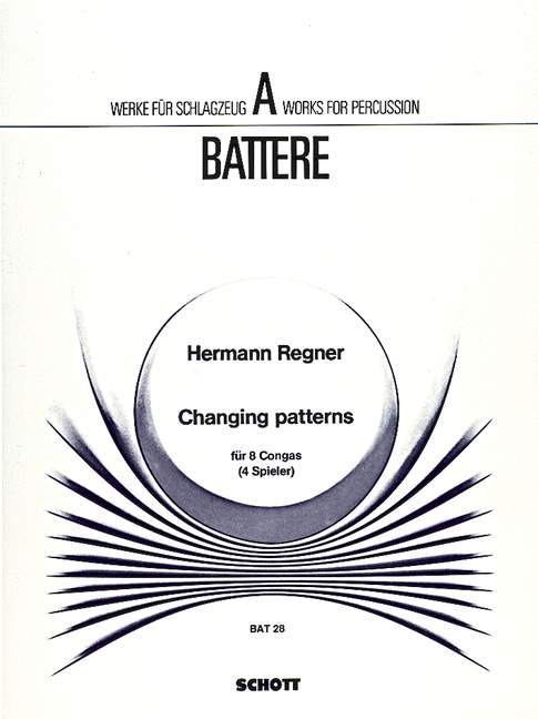 Changing Patterns Regner, Hermann Performance Score 8 Congas Tambours (4 Joueurs) 97-afficher Le Titre D'origine